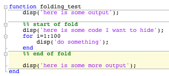 Fold whatever you want using cells » MATLAB Community - MATLAB