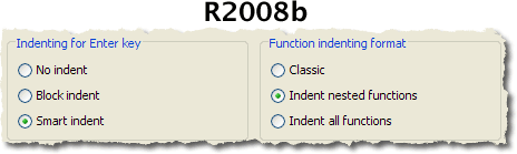 R2008b editor indenting options