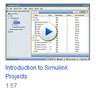 Simulink Project Introduction video